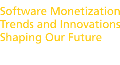 SoftSummit 2014: Software Monetization Trends and Innovations Shaping Our Future