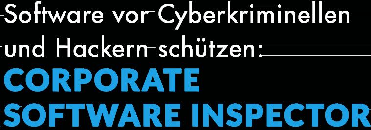 Softwareschutz mit Corporate Software Inspector