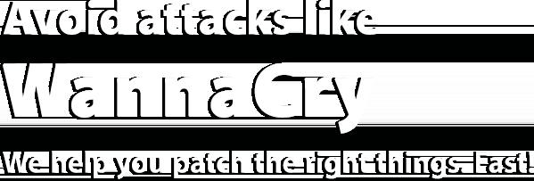 Avoid attacks like WannaCry