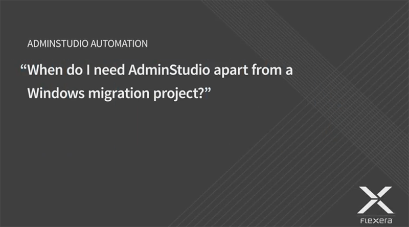 AdminStudio Automation and Risk Reduction